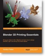 Master Blender's special 3D printing tools and print beautiful, colorful, and practical objects in 3D with Packt's new book and eBook | junk | Scoop.it