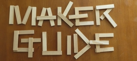 What's Next for Maker Education (EdSurge Guides) | teaching and learning with ICT | Scoop.it