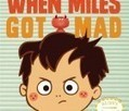 The Mother Company – When Miles Got Mad, Sally Simons' Super Frustrating ... - BSCkids | Social and emotional learning | Scoop.it