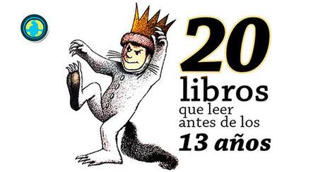20 libros que leer antes de los 13 años | Formar lectores en un mundo visual | Scoop.it
