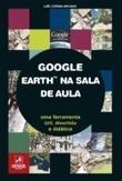 Google Earth na sala de aula - Areal Editores | Ensino das ciências | Scoop.it
