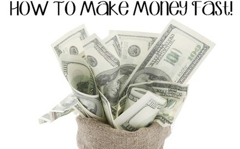 How To Make Money Fast | Ways to make money online | Scoop.it