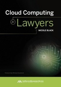 Considerations When Implementing Cloud Computing in Your Law Firm | The Future of Law | Scoop.it