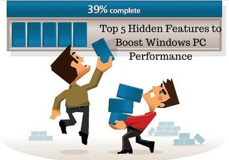 Top 5 Hidden Features to Boost Windows PC Performance - PC Error Repair Solutions n Guide   Fix Windows Error   Scoop.it