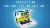 Kids Coding -Introduction to HTML, CSS and JavaScript by John Bura | Udemy | Best School Ever! | Scoop.it