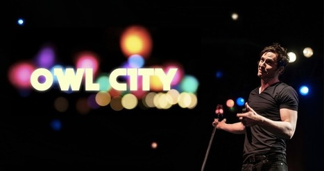 Owl City: septiembre 2012 | Testimonios | Scoop.it
