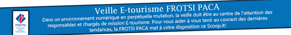 Veille E-tourisme FROTSI PACA