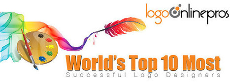 World's Top 10 Most Successful Logo Designers | Blog - Logo Online Pros | HOW TO CREATE A MEMORABLE LOGO FOR YOUR BUSINESS | Scoop.it