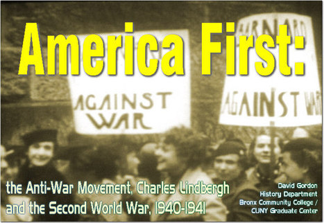 America First: the Anti-War Movement, Charles Lindbergh and the Second World War, 1940 - 1941   Neutrality-America First Committee   Scoop.it