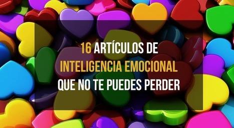 16 artículos de inteligencia emocional que no te puedes perder | Be Fullness | SocialEduca | Scoop.it