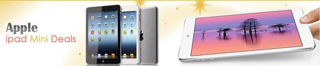 iPad Mini Deals- How To Avail Best Smart Deal In iPad? | Apple iPhone Deals | Scoop.it