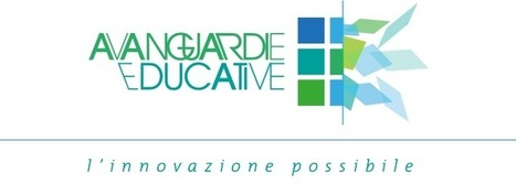 Avanguardie Educative: movimento per l'innovazione nella scuola | AulaMagazine Scuola e Tecnologie Didattiche | Scoop.it