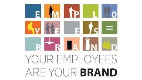Your employees are your brand | The Job Hunter & Human Resource | Scoop.it