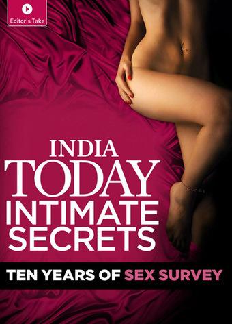 India Today - Intimate Secrets - Ten Years of Sex Survey | magic | Scoop.it