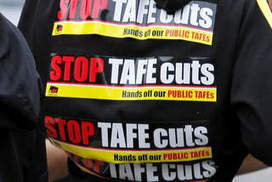 Deep budget cuts leave TAFEs reeling | TAFE Vocational Education and Training | Scoop.it