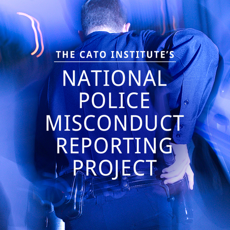 PoliceMisconduct.net | Criminal Justice in America | Scoop.it