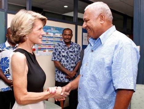 Australia-Fiji relations: Bishop's game-changer | Political developments in the Pacific | Scoop.it