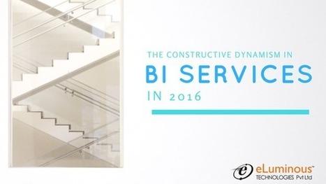 Business Intelligence Trends in 2016   eLuminous Technologies   PHP development Company   Scoop.it