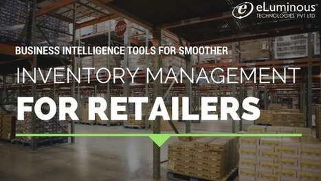 Business Intelligence Tools for Retailers   eLuminous Technologies   PHP development Company   Scoop.it