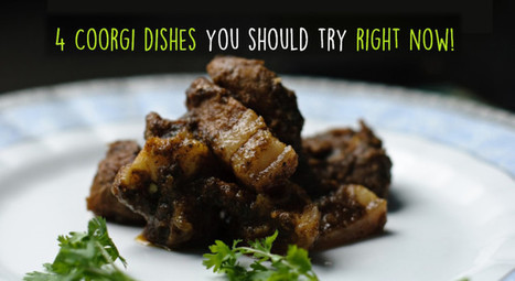 4 Coorgi delicacies you should try right now | Amanvana Spa Coorg Resort | Scoop.it