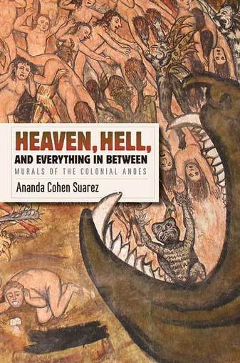 Heaven, Hell, and Everything in Between - University of Texas Press | Anaquel de libros, blogs y videos | Scoop.it