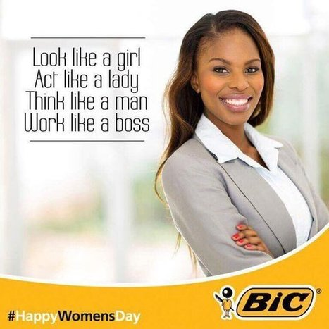 'Look like a girl … think like a man': Bic causes outrage on national women's day | Gazing | Scoop.it