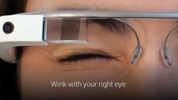 Google Glass XE12 Update Brings Wink Pics, Lock Screen, Hangouts and YouTube Glassware, and More! | Android Discussions | Scoop.it