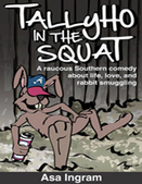 Tallyho in the Squat - Slashed Reads | Promote My Book | Scoop.it