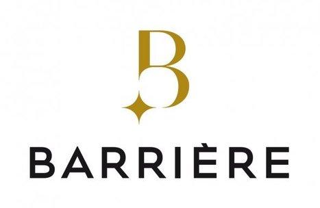 B, comme Barrière : nouvelle stratégie de marque pour le groupe hôteliers. (source Cbnews) | Médias sociaux et tourisme | Scoop.it