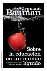 Sobre la educación en un mundo líquido | PlanetadeLibros.com | Poder-En-Red | Scoop.it