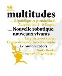 58. Multitudes 58. Printemps 2015 | multitudes | Post-Sapiens, les êtres technologiques | Scoop.it