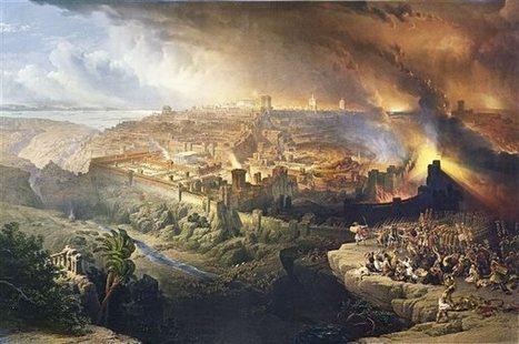 La destrucción del templo de Jerusalén | LVDVS CHIRONIS 3.0 | Scoop.it