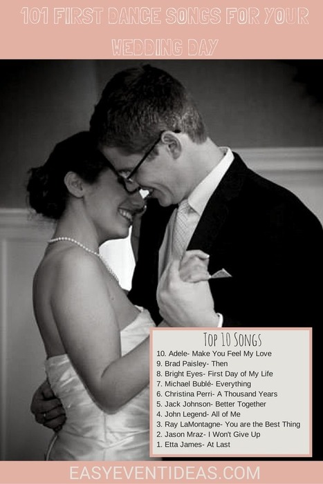 101 First Dance Songs for Your Wedding Day | Event Planning | Scoop.it