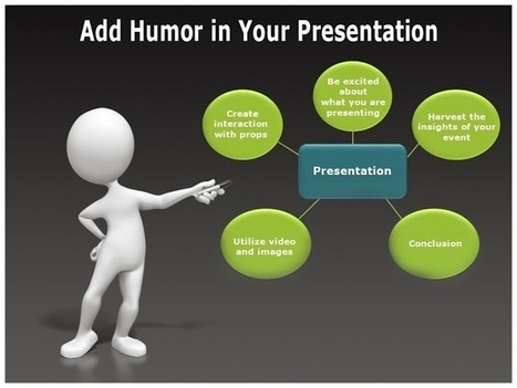 How to add Humor in Your Presentation | School Leadership, Leadership, in General, Tools and Resources, Advice and humor | Scoop.it
