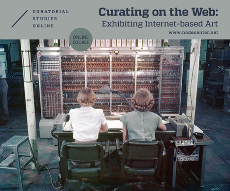 Curating on the Web online Course   [New] Media Art Education & Research   Scoop.it