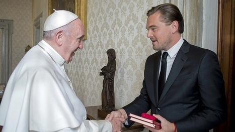 Leonardo DiCaprio meets the pope – video | AUSTERITY & OPPRESSION SUPPORTERS  VS THE PROGRESSION Of The REST OF US | Scoop.it
