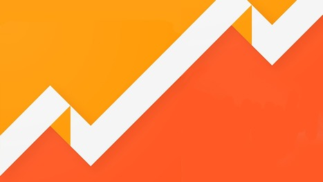 7 essential Google Analytics reports every marketer must know | CIM Academy Mastering Metrics | Scoop.it
