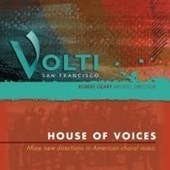 NewMusicBox » Sounds Heard: Volti—House of Voices | Difficult to label | Scoop.it