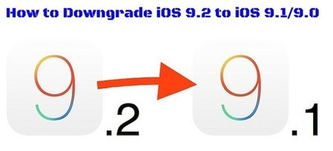 Steps to Downgrade iOS 9.2 to iOS 9.1/9.0 | iOS device recovery | Scoop.it