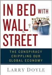 In Bed With Wall Street | Sense on Cents | Wall Street Fraud n Corruption | Scoop.it