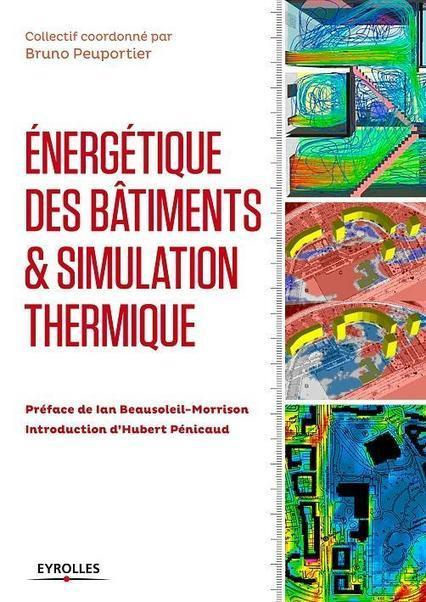 """""""Energétique des bâtiments et simulation thermique"""" paru chez Eyrolles - Construction21   Vertuoze   Scoop.it"""
