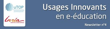 """Newsletter uTOP-Inria No 4 : """"Usages innovants en e-éducation""""   Sciences du numérique et e-education   Scoop.it"""
