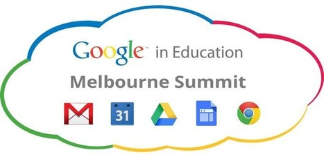 resources - 2013-10-03 Google in Education Melbourne Summit | Technology | Scoop.it