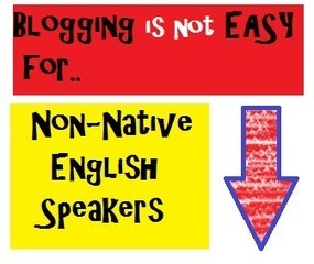 Blogging Tips For Non-Native English Speakers - Business 2 Community (blog)   Write Well, Write Often. Advice For Aspiring Writers.   Scoop.it