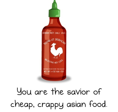 Dear Sriracha (from The Oatmeal) | Food for Foodies | Scoop.it