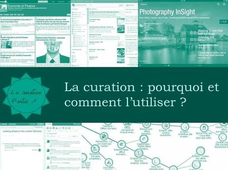 La curation: pourquoi et comment l'utiliser? - Propulzr | Sciences de l'Information | Scoop.it
