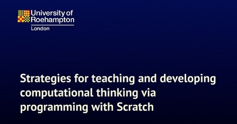 Scratch and CT | COMPUTATIONAL THINKING and CYBERLEARNING | Scoop.it