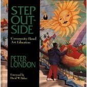Step Outside: Community-Based Art Education — Peter London | Art Education, painting, drawing | Scoop.it