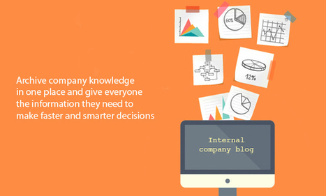 5 Ways to Make the Internal Blog Popular Within Your Team | BlogIn | Internal Communications Tools | Scoop.it