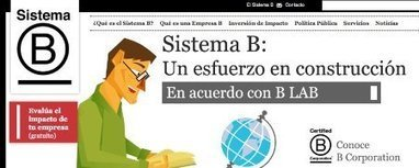 B Corps Go Global: Sistema B Certifies South American Social Enterprise - Business - GOOD | Sustainable Futures | Scoop.it